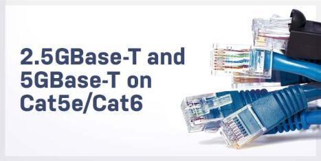 2.5GBase-T-and-5GBase-T-on-Cast5e_Cat6